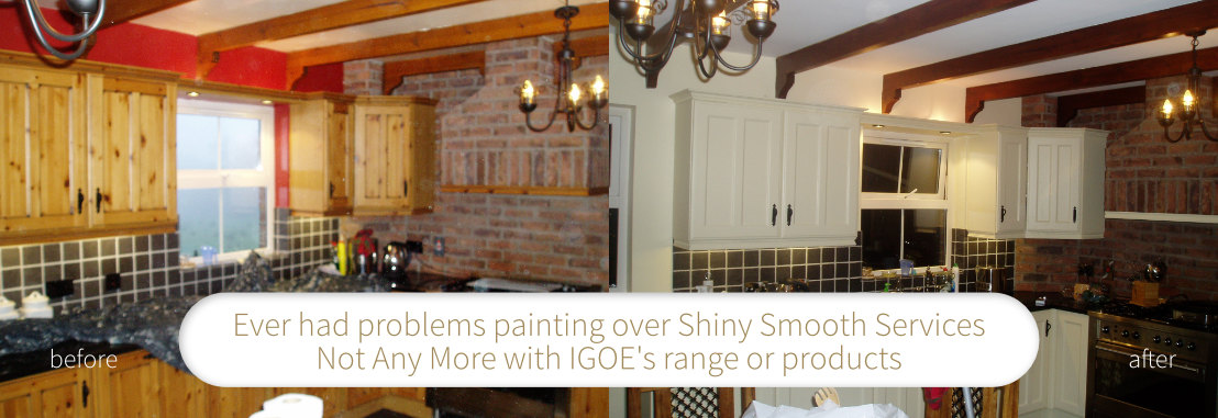 Ever had problems painting over Shiny Smooth Services Not Any More with IGOE's range or products